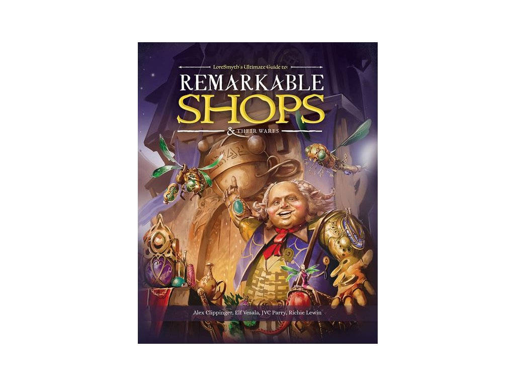 Remarkable Shops & Their Wares Hardcover