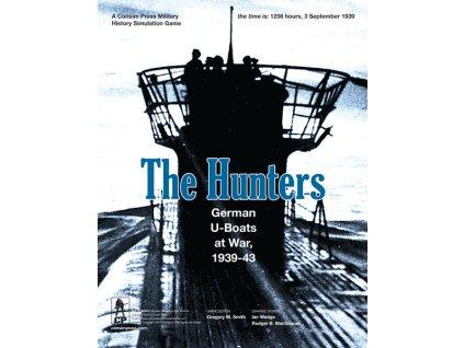 The Hunters: German U-Boats at War, 1939-43 3rd Printing