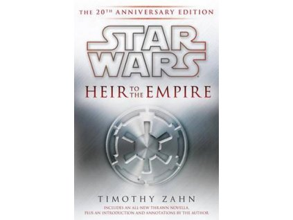Star Wars - Heir to the Empire (20th Anniversary Edition)
