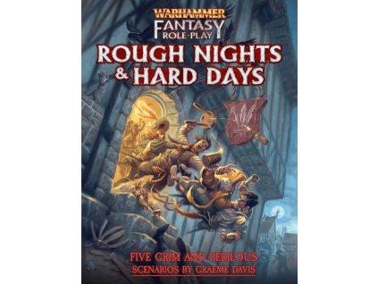 Warhammer Fantasy Roleplay Rough Nights & Hard Days