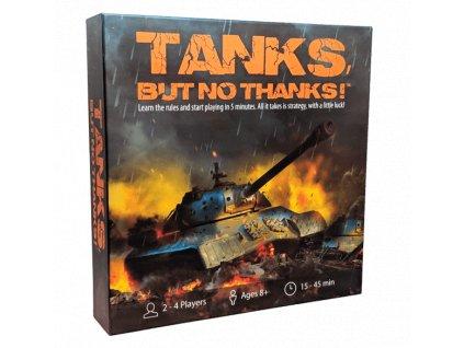 Tanks, But No Thanks!
