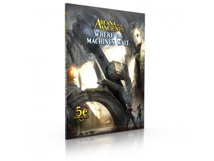 Arcana of the Ancients: Where the Machines Wait - EN