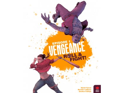 Vengeance: Roll & Fight Episode 1