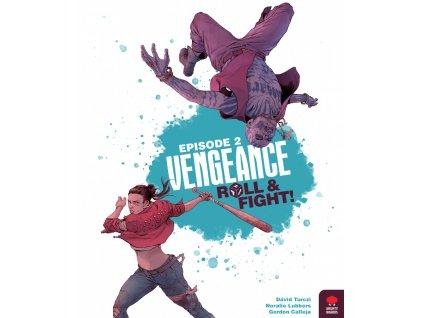 Vengeance: Roll & Fight Episode 2