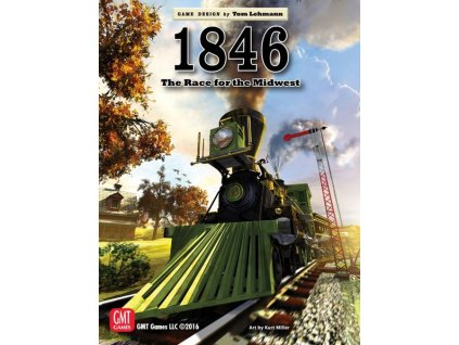 1846: The Race to the Midwest 2nd Printing