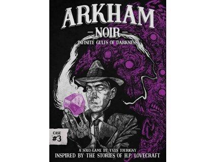 Arkham Noir: Case #3 – Infinite gulfs of darkness - EN