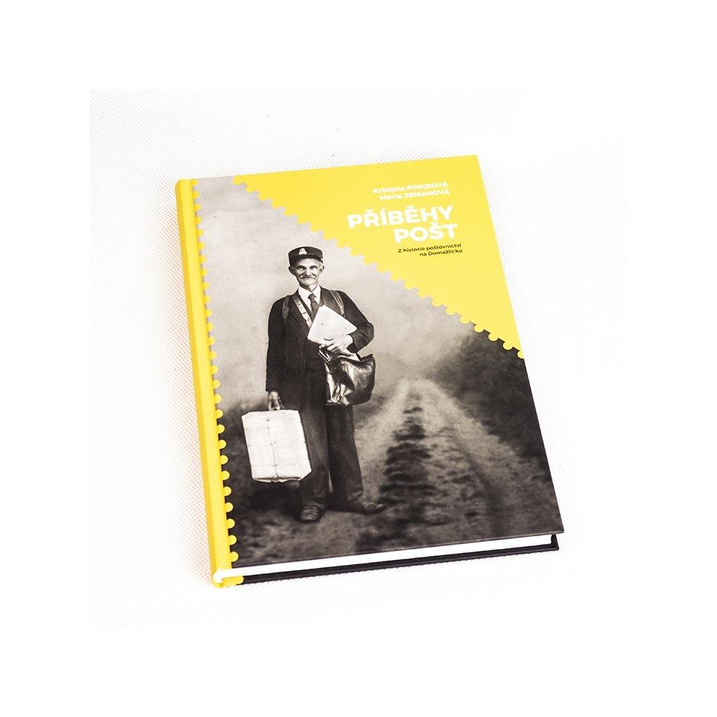 Kniha Příběhy pošt, z historie poštovnictví na Domažlicku