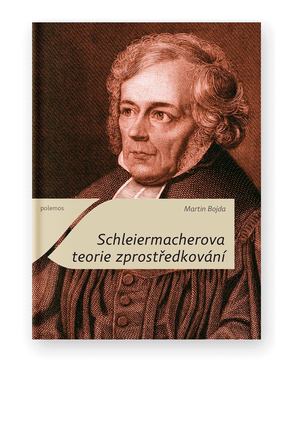 1119 1 schleiermacherova teorie zprostredkovani