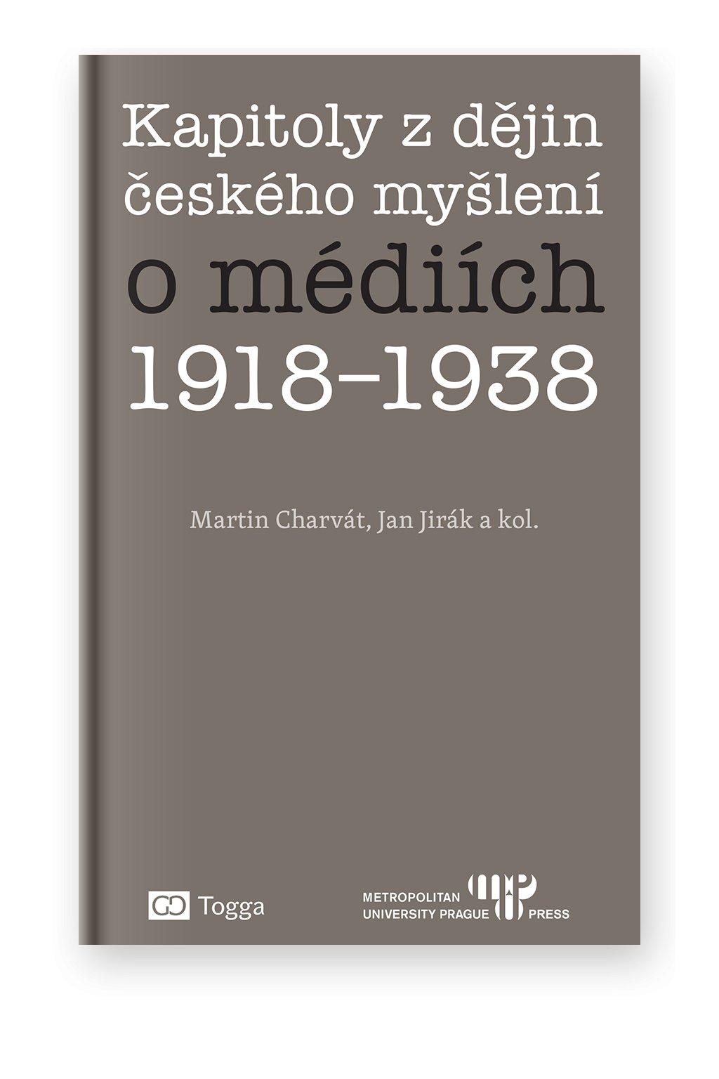 1257 kapitoly z dejin ceskeho mysleni o mediich 1918 1938