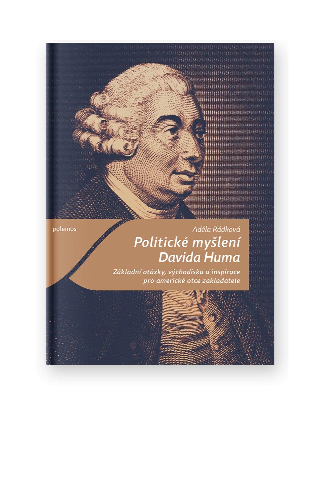1304 politicke mysleni davida huma zakladni otazky vychodiska a inspirace pro americke otce zakladatele
