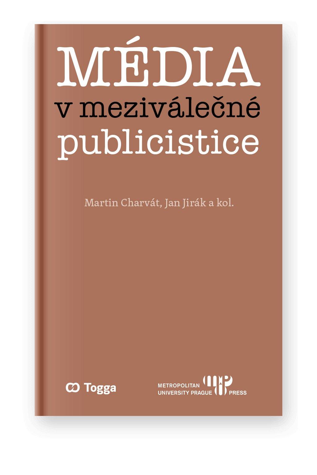 1355 media v mezivalecne publicistice kapitoly z dejin ceskeho mysleni o mediich 1918 1938 ii