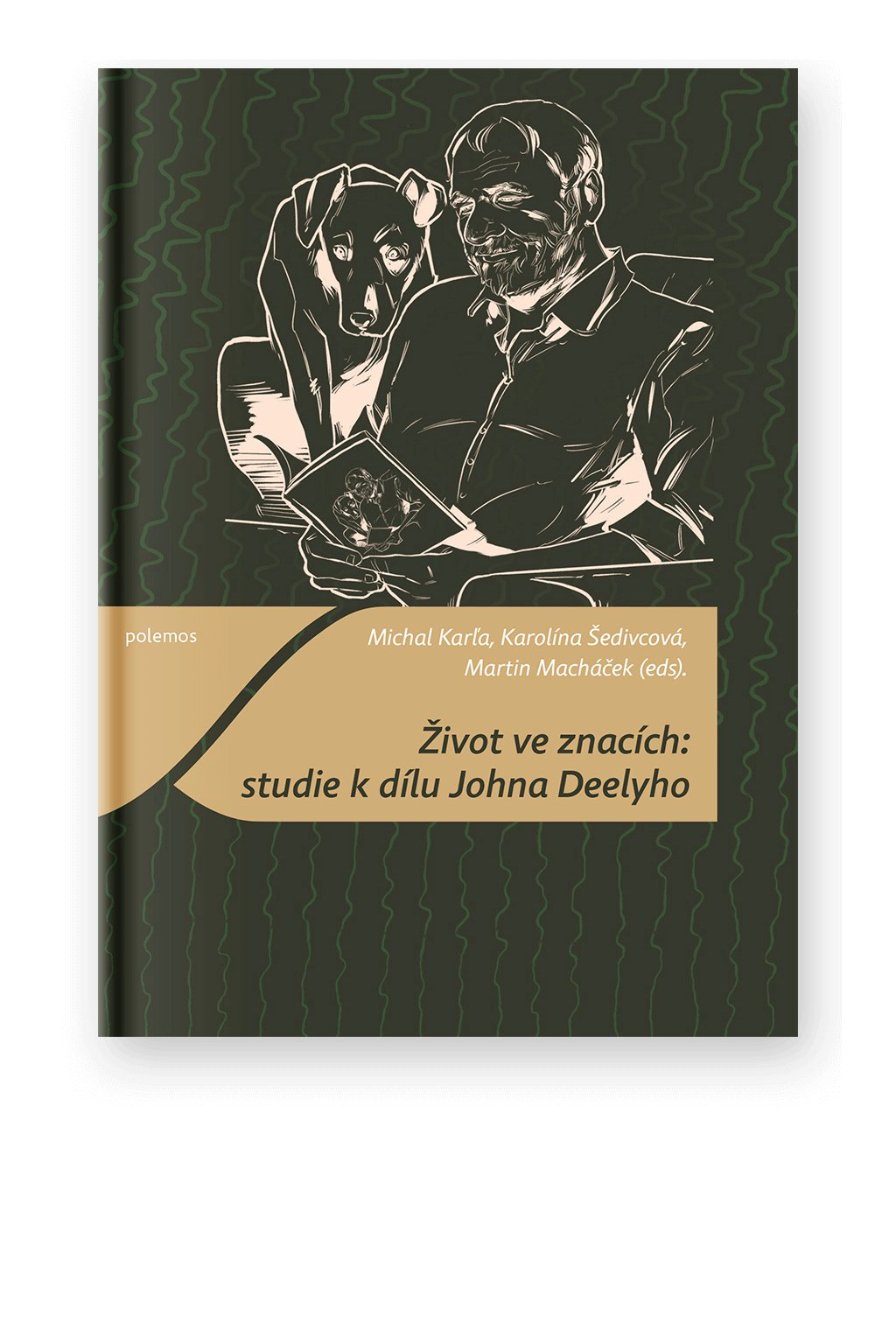 1487 zivot ve znacich studie k dilu johna deelyho