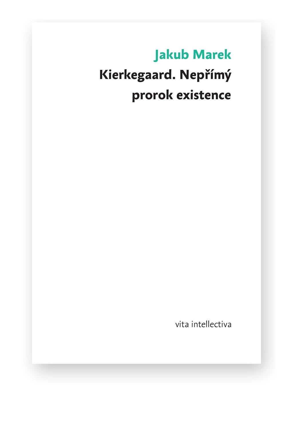 786 kierkegaard neprimy prorok existence