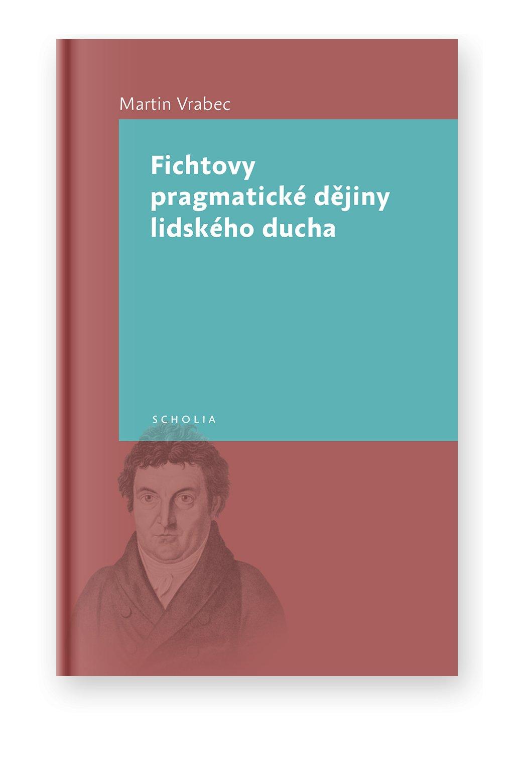 948 fichtovy pragmaticke dejiny lidskeho ducha