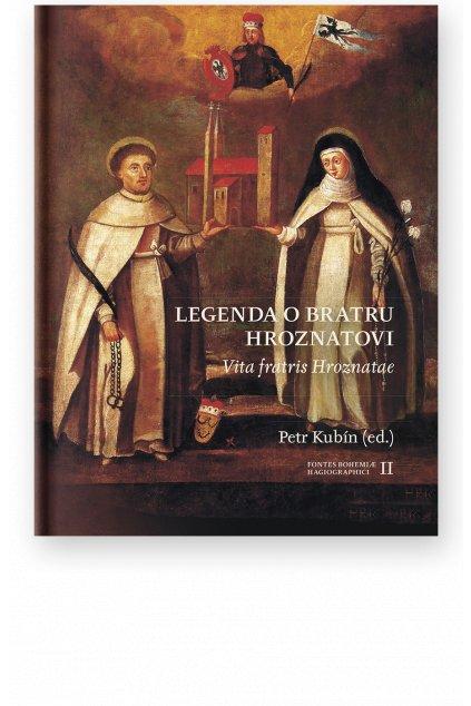 1167 legenda o bratru hroznatovi