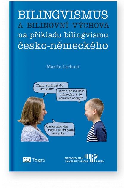 1200 bilingvismus a bilingvni vychova na prikladu bilingvismu cesko nemeckeho