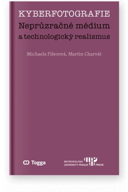 1340 kyberfotografie nepruzracne medium a technologicky realismus