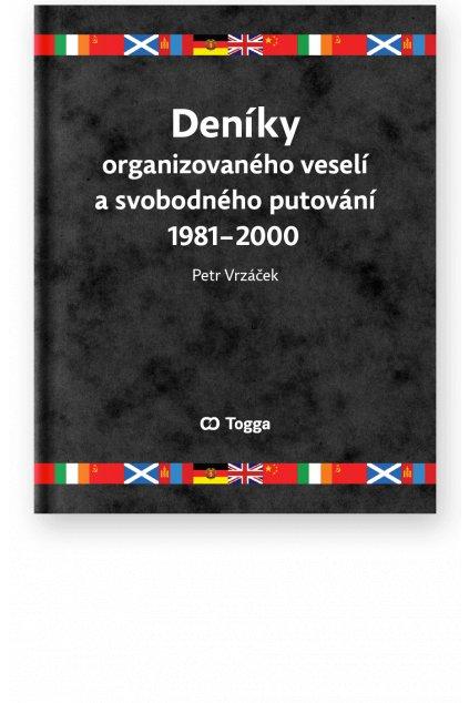 1373 deniky organizovaneho veseli a svobodneho putovani 1981 2000