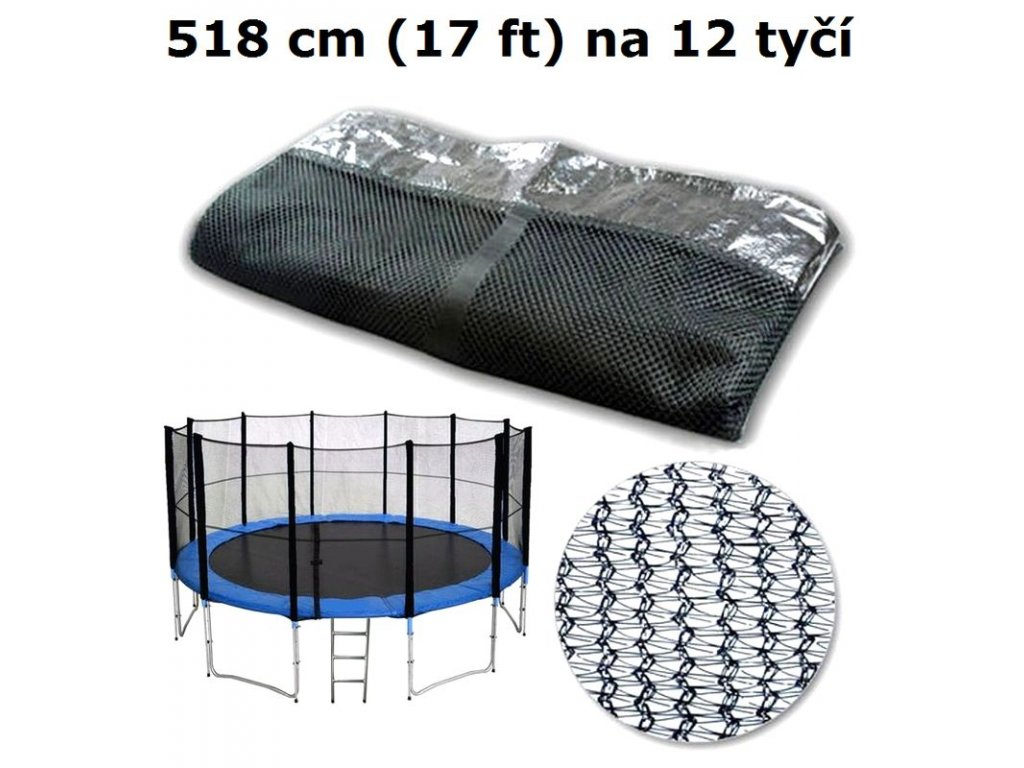ochranna sit na trampolinu 518 cm 17 ft na 12 tyci