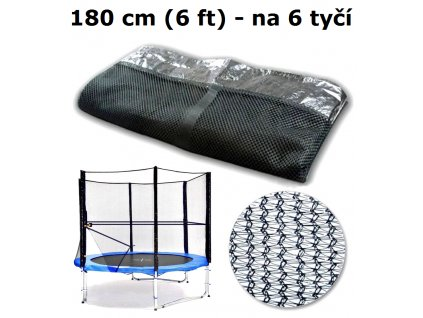 ochranna sit na trampolinu 180 cm 6 ft na 6 tyci