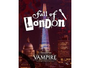 Vampire The Masquerade 5th Ed The Fall of London
