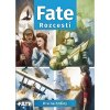 Fate: Rozcestí