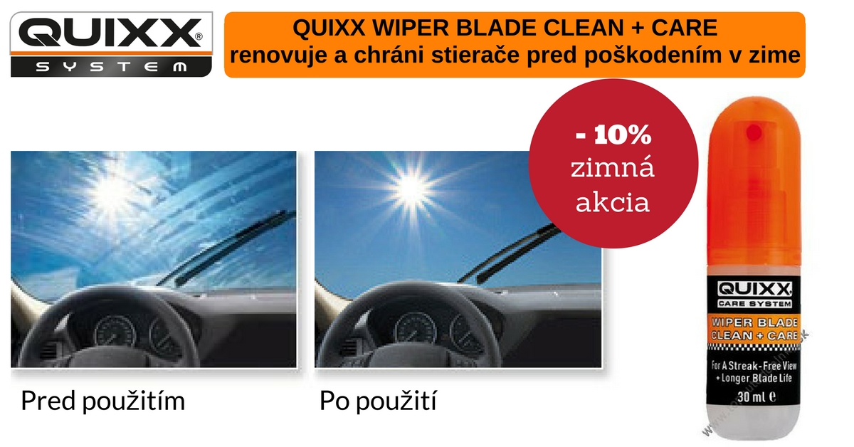 Quixx wiper blade care akcia