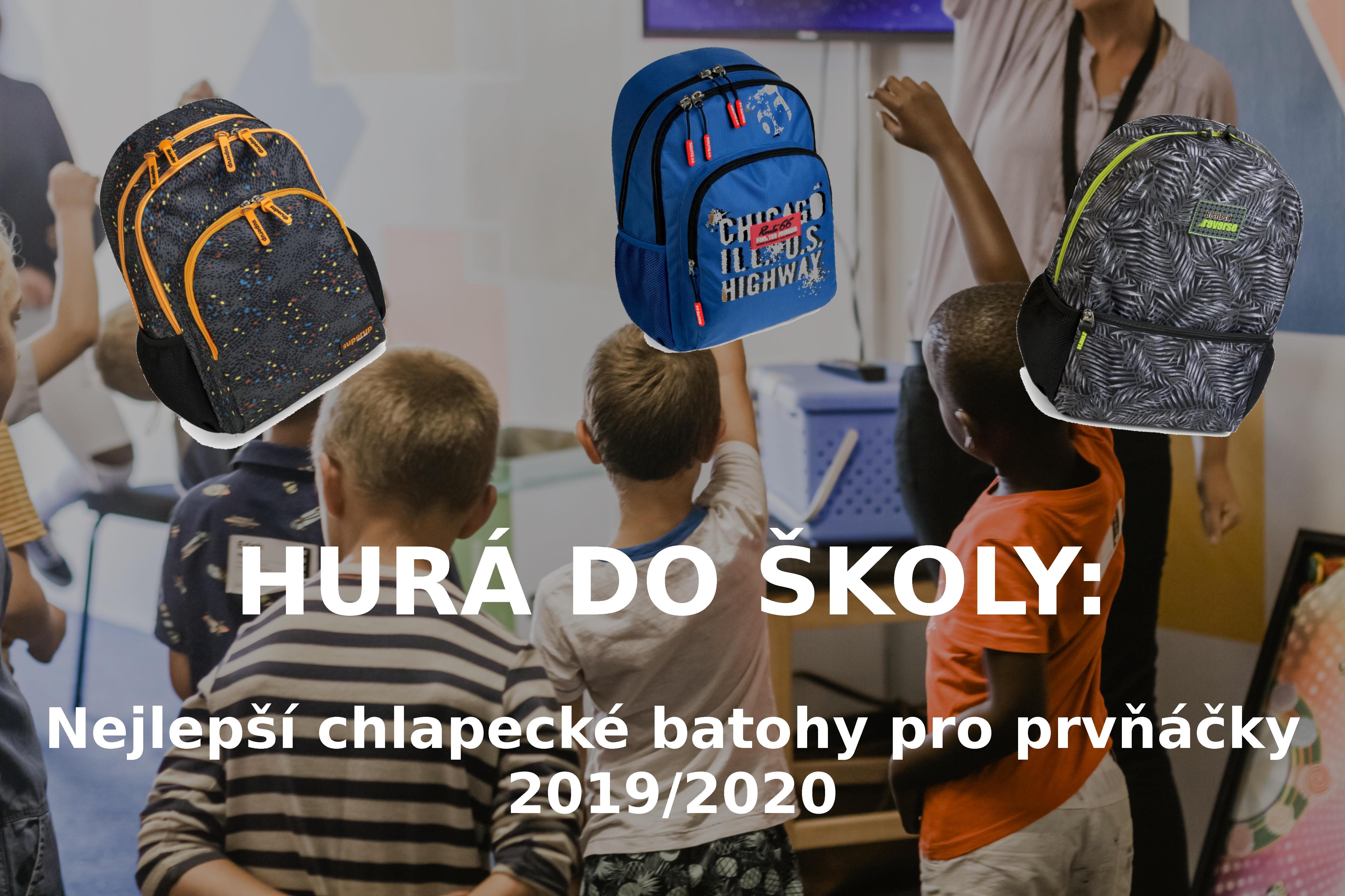 HURÁ DO ŠKOLY: Nejlepší chlapecké batohy pro prvňáčky 2019/2020