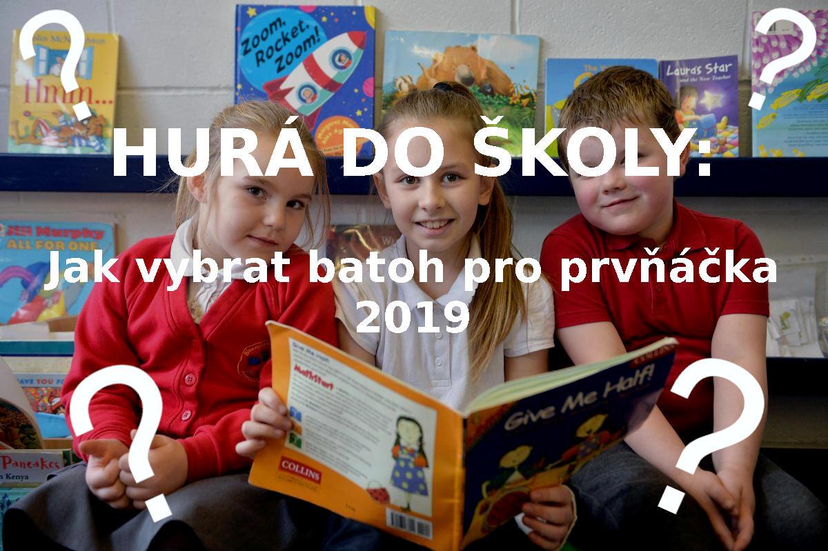 HURÁ DO ŠKOLY: Jak vybrat batoh pro prvňáčka 2019