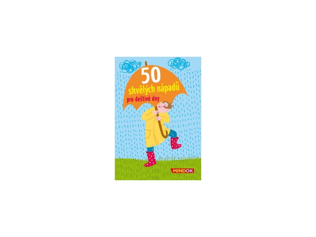 50 skvělých nápadů pro deštivé dny