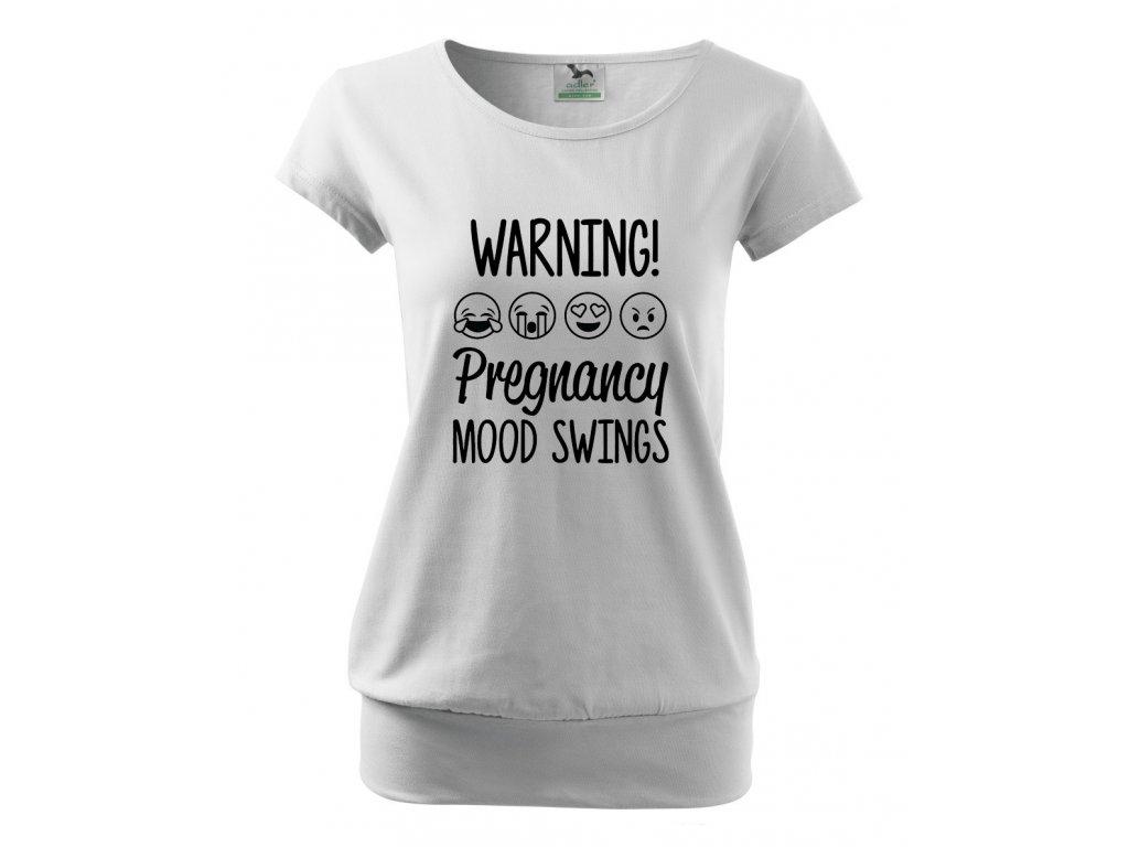 těhotenské tričko Varování, změny nálad v těhotensví bílé
