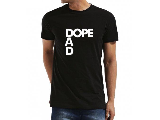Pánské tričko pro tatínka Dope Táta