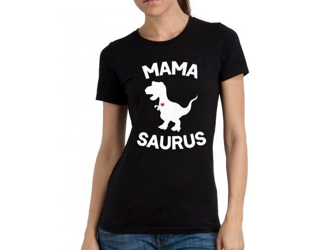 Dámské tričko pro maminku Mamasaurus Jurský park