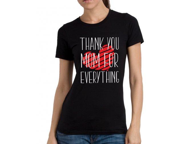 Dámské tričko pro maminku Děkuji za vše mami