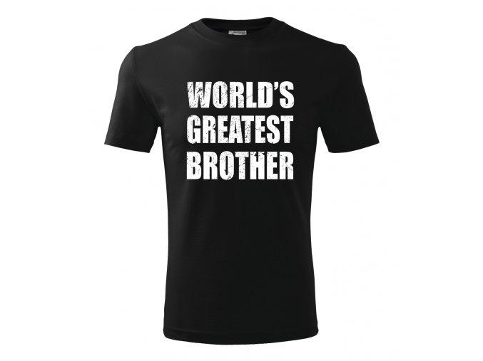 Pánské tričko pro bráchu Nejlepší brácha na světě