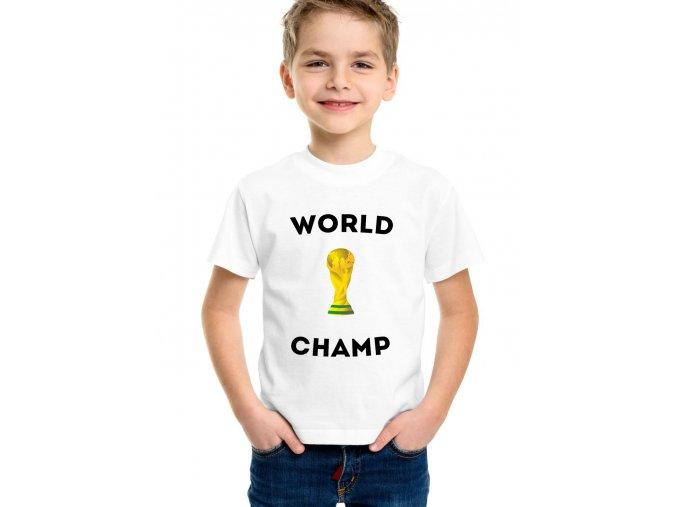 dětské tričko Fotbal mistr světa