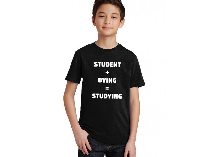 dětské tričko Umírající student
