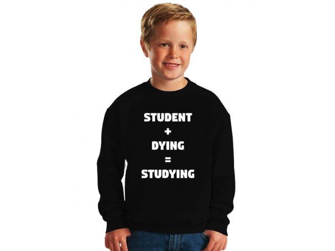 dětská mikina Umírající student