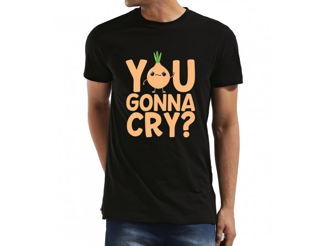 Pánské tričko Budeš brečet cibule