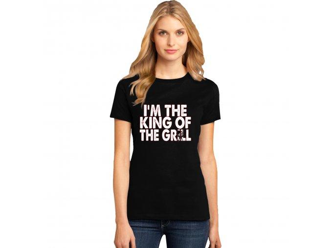 Dámské tričko Král Grilu