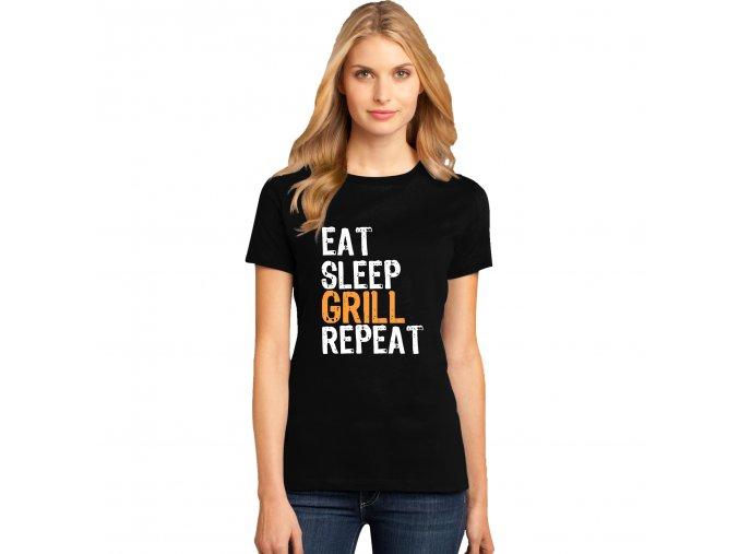 Dámské tričko Najíst se Vyspat Grilovat Opakovat