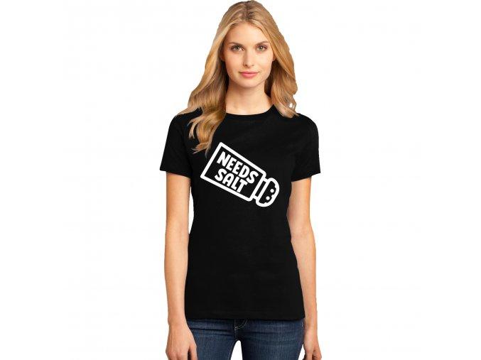 Dámské tričko Potřebuje osolit
