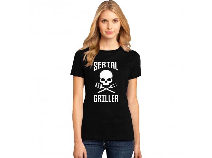 Dámské tričko Sériový Grilovač