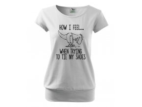 těhotenské tričko jak se cítím když si zavazuji boty