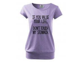 těhotenské tričko pokud si vážíš svého života, nedotýkej se mého bříška fialové