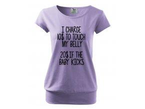 těhotenské tričko účtuji si 10 dolarů za dotknutí se bříška, 20 pokud miminko kopne fialové