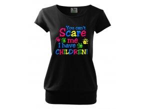 těhotenské tričko nemůžeš mě vyděsit, já mám dítě