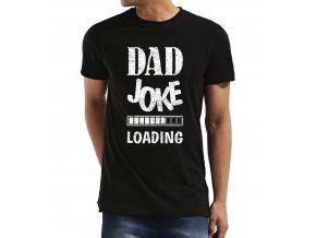 Pánské tričko pro tatínka Tátův vtípek se načítá