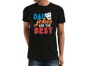 Pánské tričko pro tatínka Tátovi vtipy jsou nejlepší