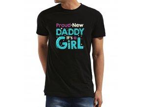 Pánské tričko pro tatínka Hrdý táta je to holčička